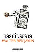 Walter Benjamin: Hashiksesta
